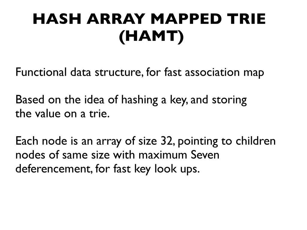 HASH ARRAY MAPPED TRIE