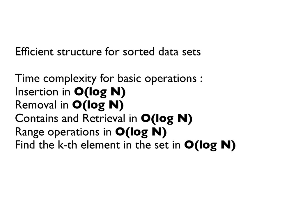 Efficient structure for sorted data sets    ...