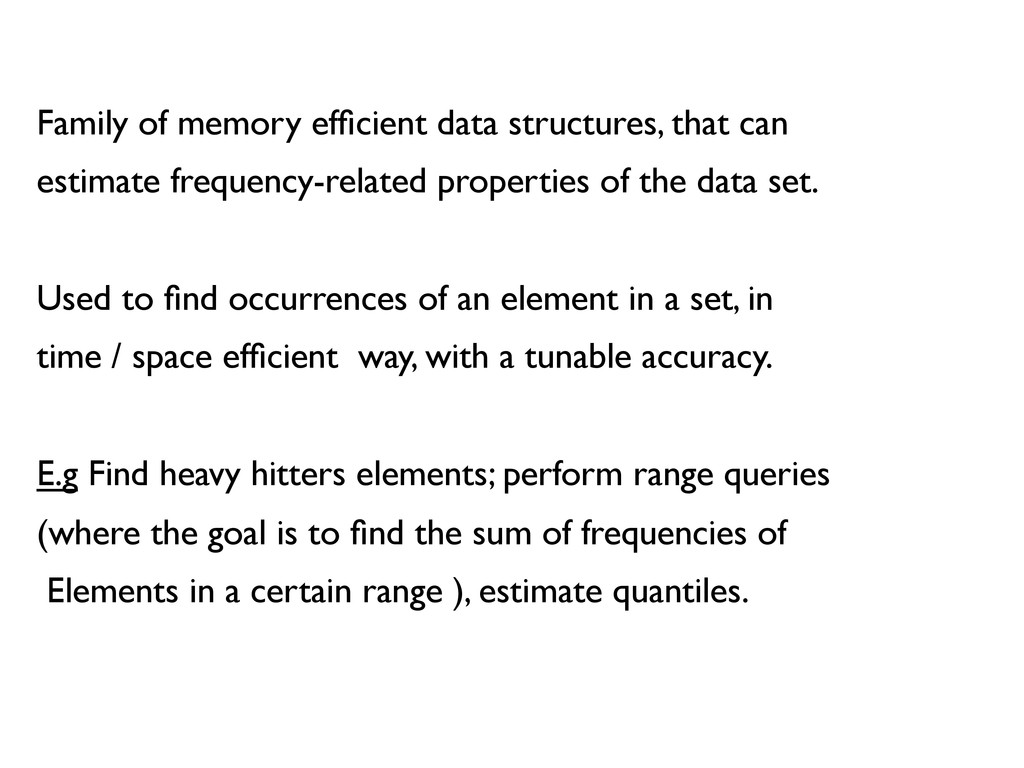 Family of memory efficient data structures, that...