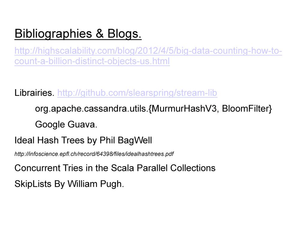 Bibliographies & Blogs. http://highscalability....