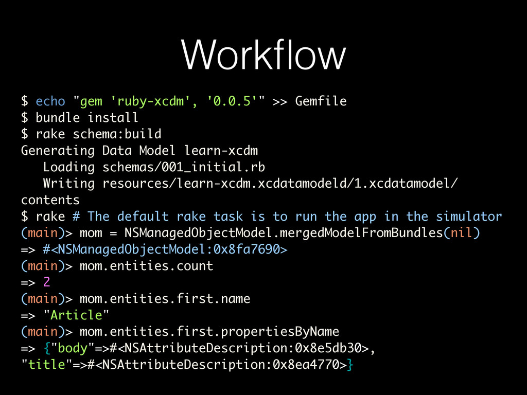 "Workflow $ echo ""gem 'ruby-xcdm', '0.0.5'"" >> Ge..."