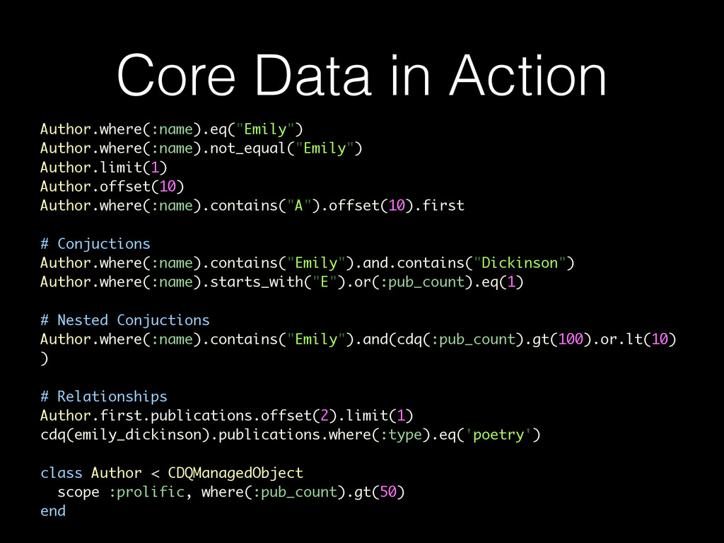 """Core Data in Action Author.where(:name).eq(""""Emi..."""