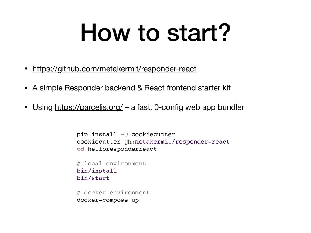 How to start? • https://github.com/metakermit/r...