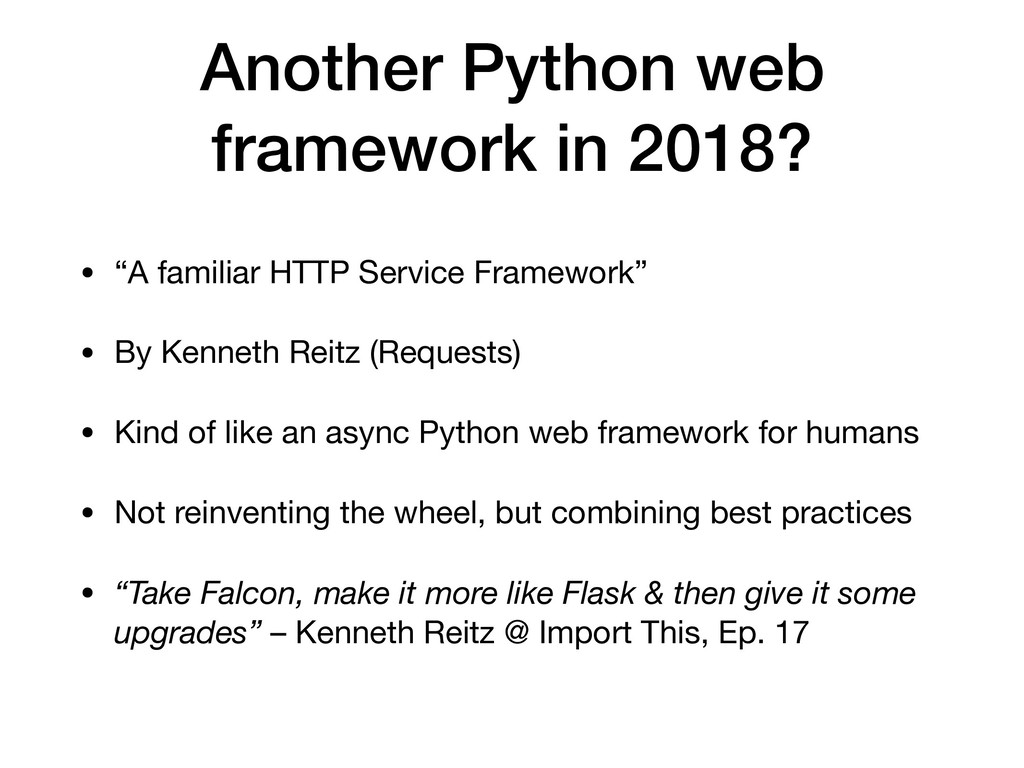 "Another Python web framework in 2018? • ""A fami..."