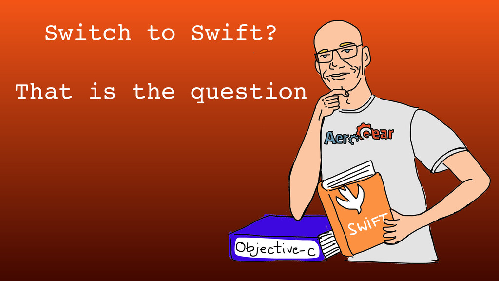 Switch to Swift? That is the question