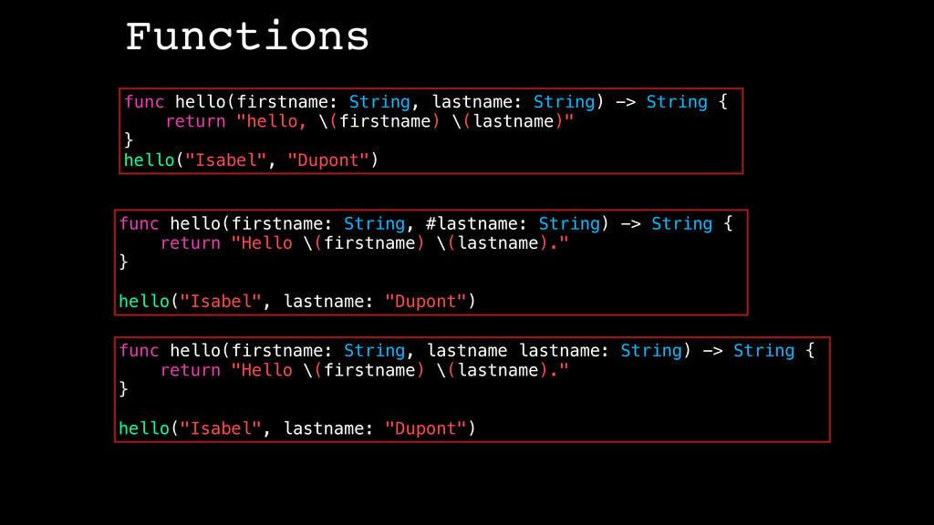 func hello(firstname: String, lastname: String)...