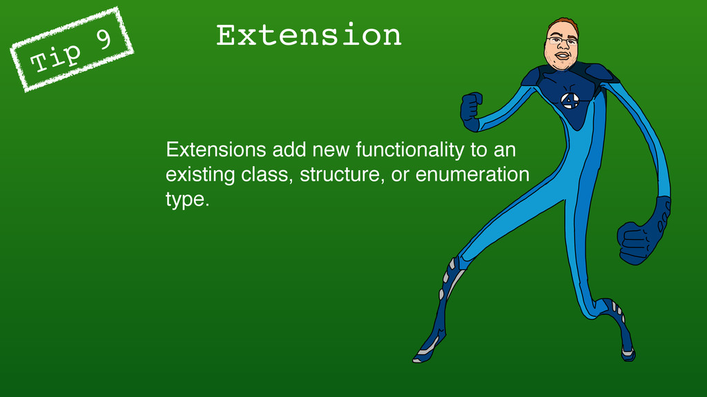 Extension Tip 9 Extensions add new functionalit...