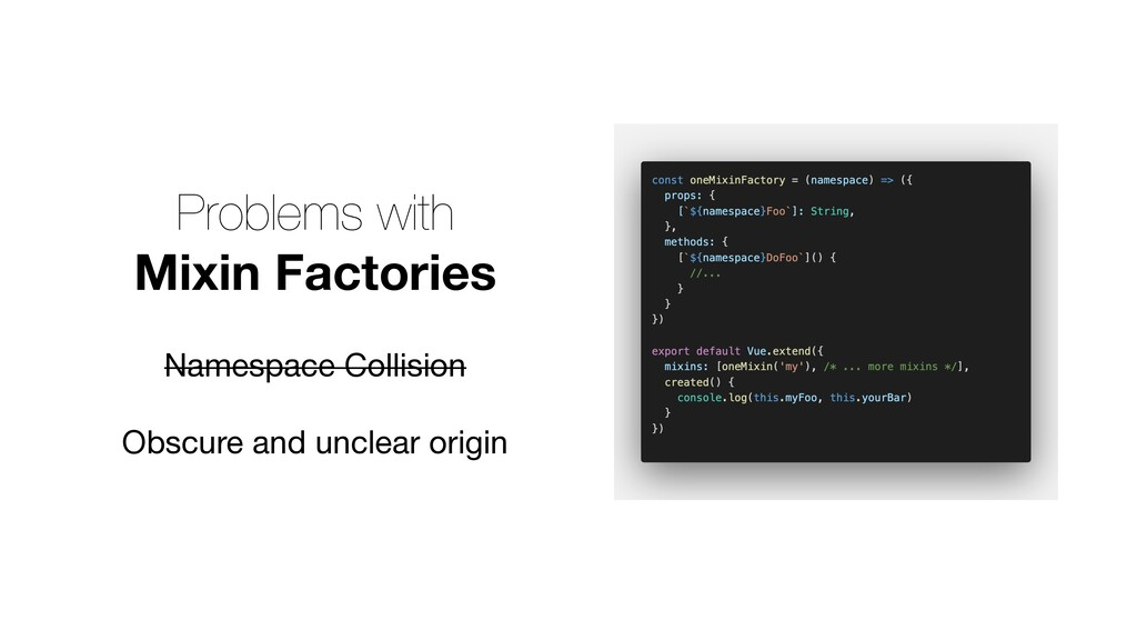 Problems with Mixin Factories Namespace Collisi...