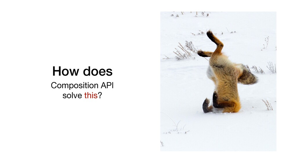 How does Composition API   solve this?