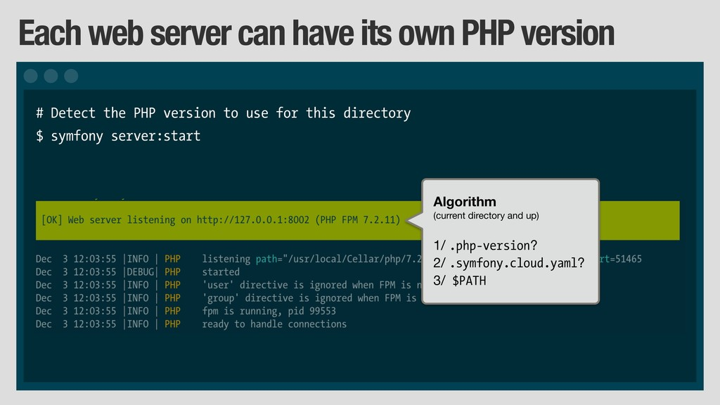 Each web server can have its own PHP version # ...