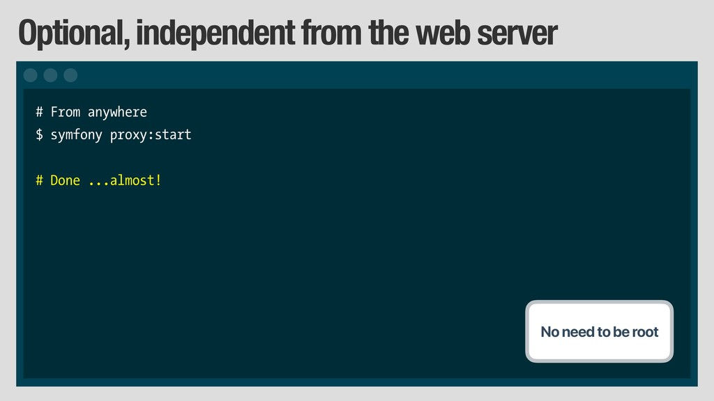 Optional, independent from the web server # Fro...