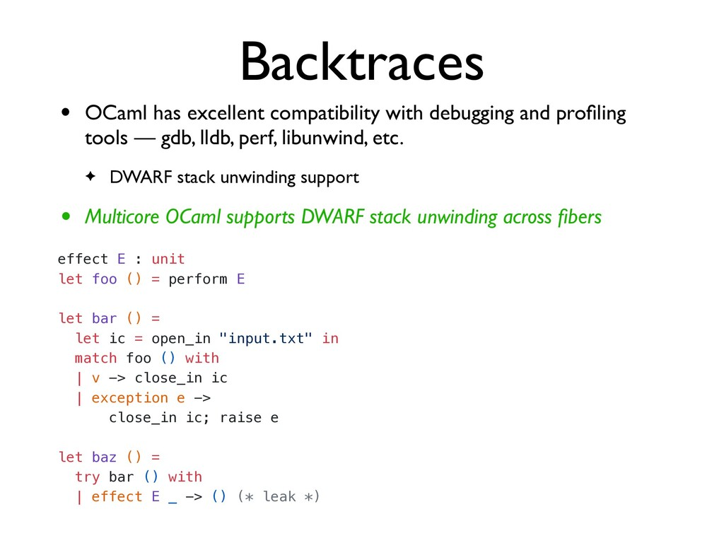 Backtraces effect E : unit   let foo () = perfo...