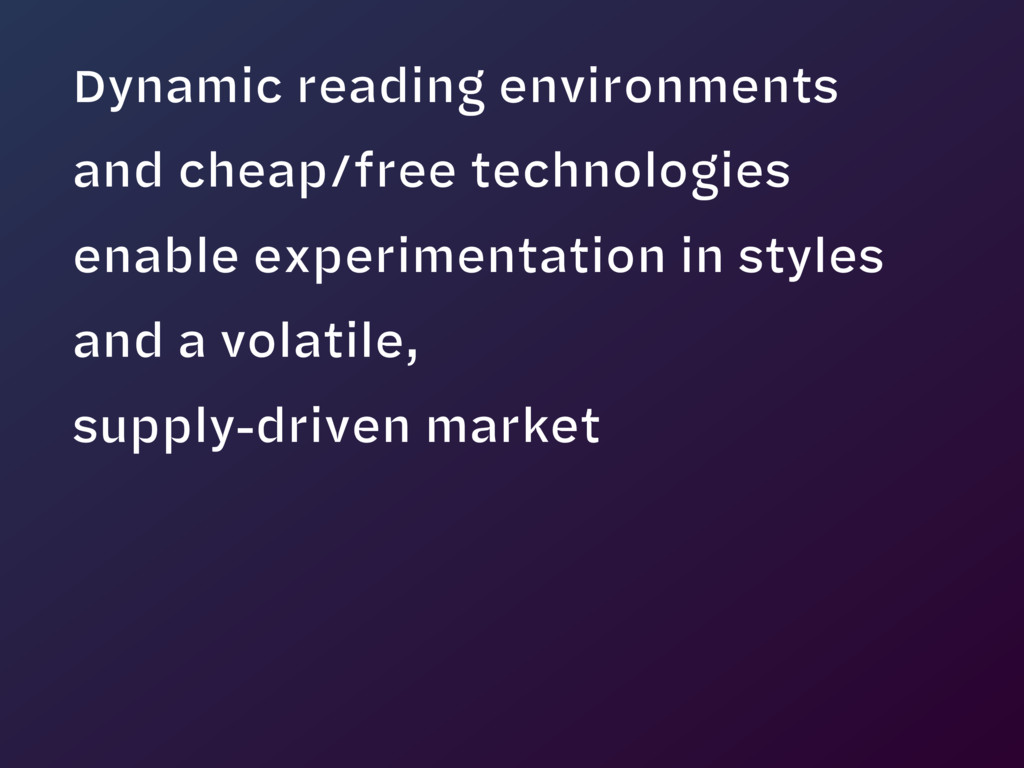 Dynamic reading environments 