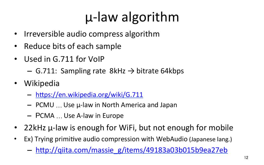 μ-law algorithm • Irreversible audio compress ...
