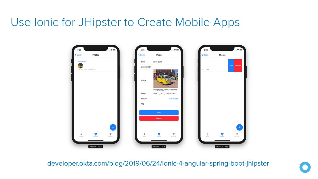 Use Ionic for JHipster to Create Mobile Apps de...