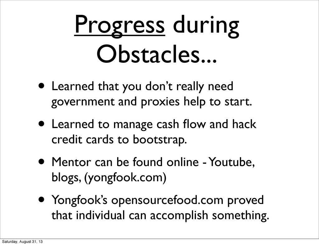 Progress during Obstacles... • Learned that you...