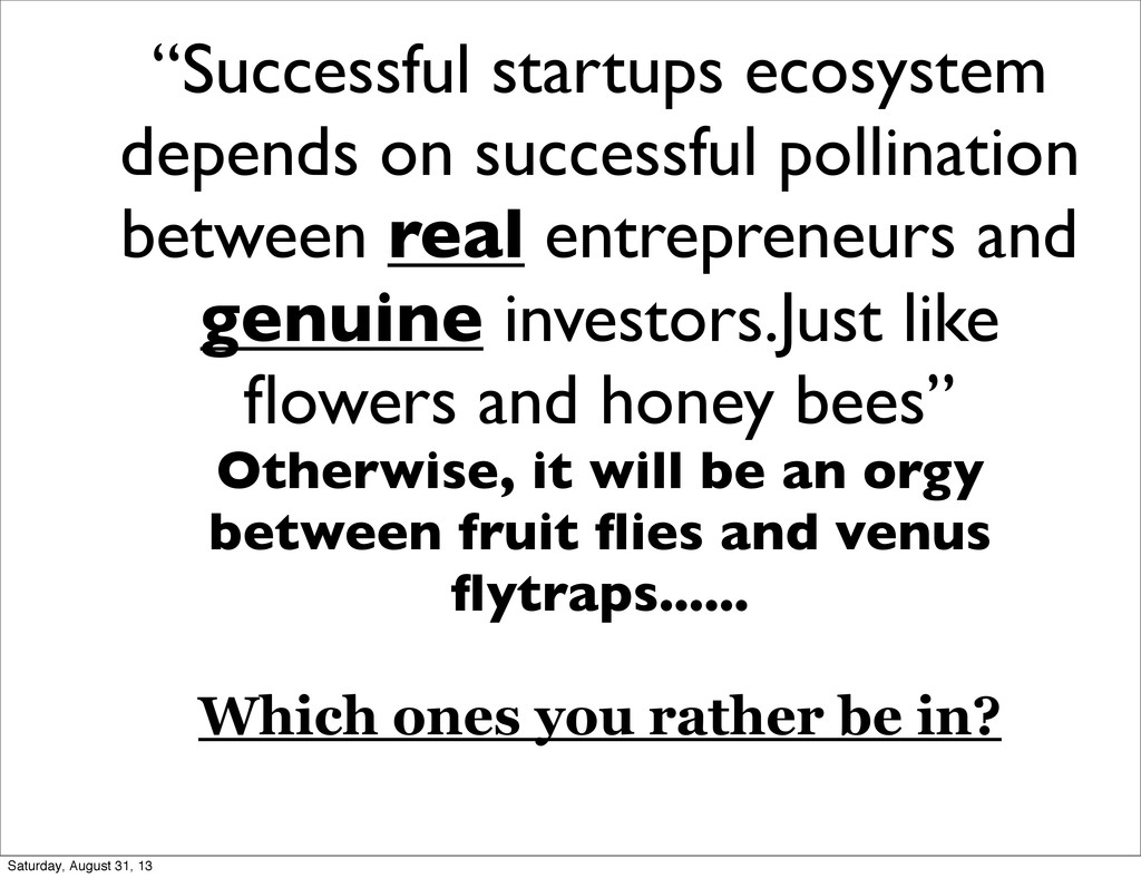 """Successful startups ecosystem depends on succe..."