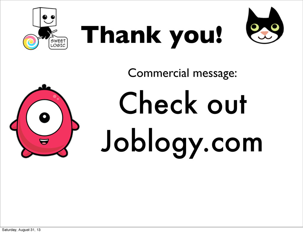 Thank you! Check out Joblogy.com Commercial mes...