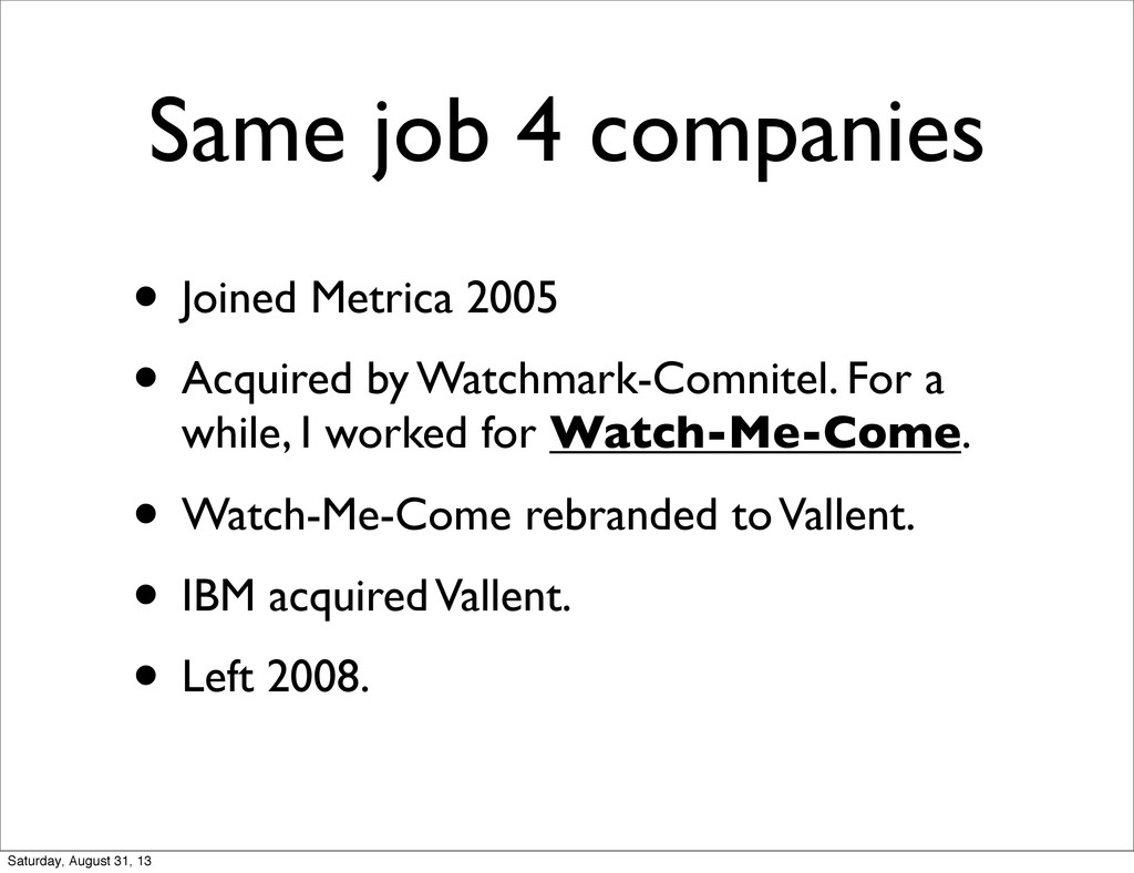 Same job 4 companies • Joined Metrica 2005 • Ac...