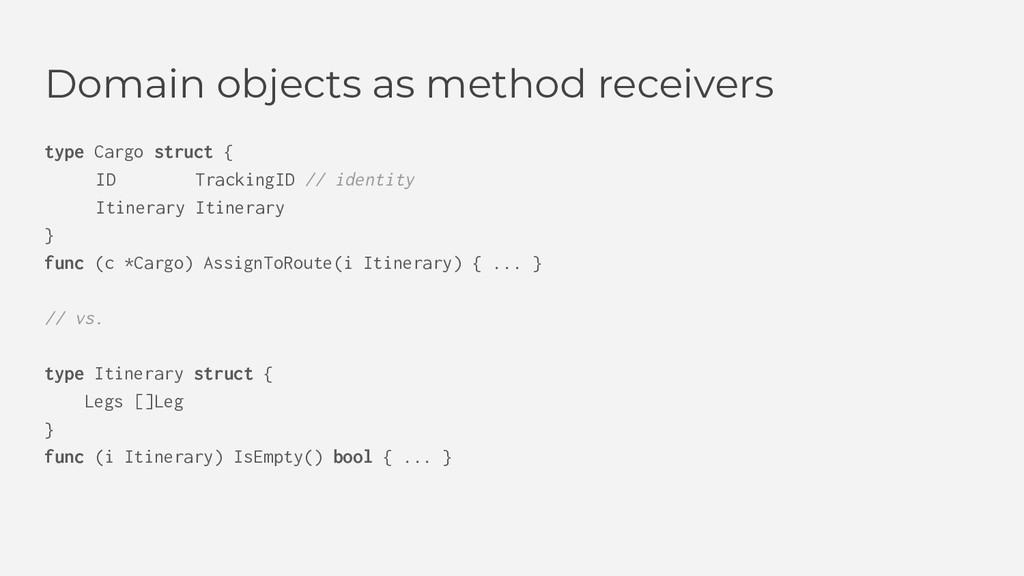 Domain objects as method receivers type Cargo s...
