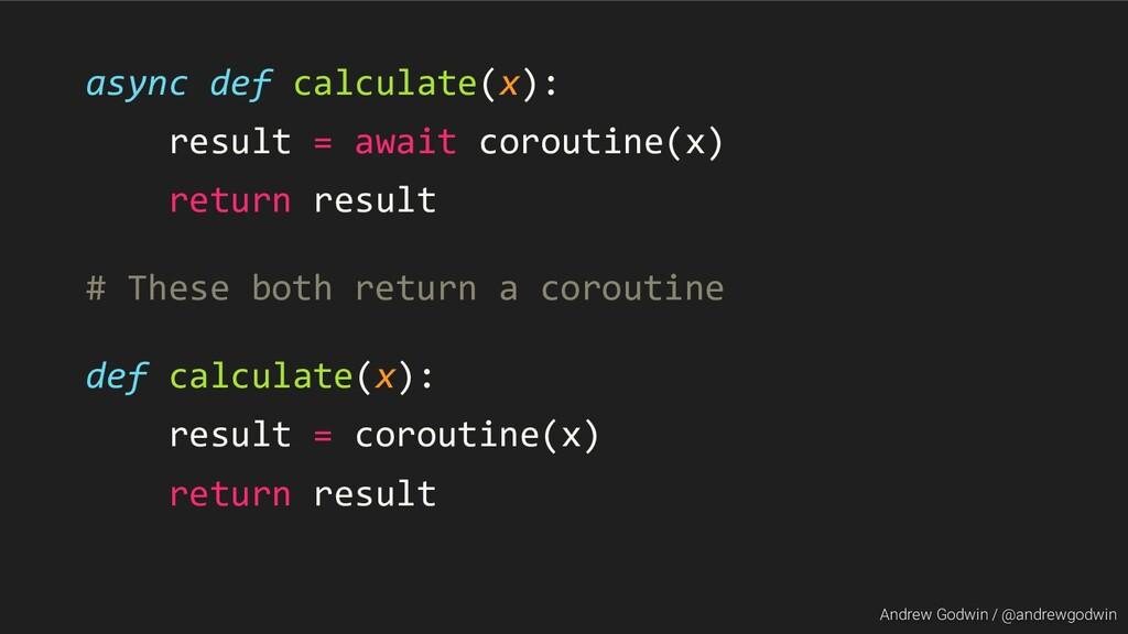 Andrew Godwin / @andrewgodwin async def calcula...