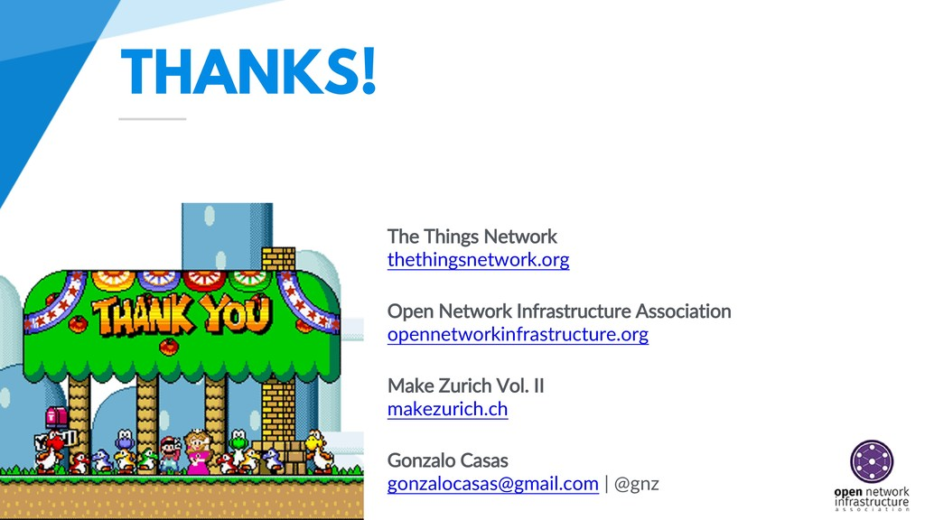 THANKS! The Things Network thethingsnetwork.org...