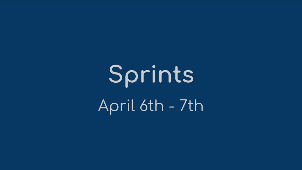 Sprints April 6th - 7th