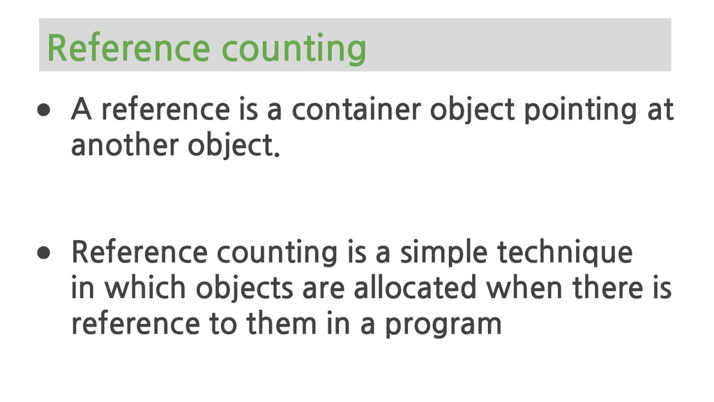 ● A reference is a container object pointing at...