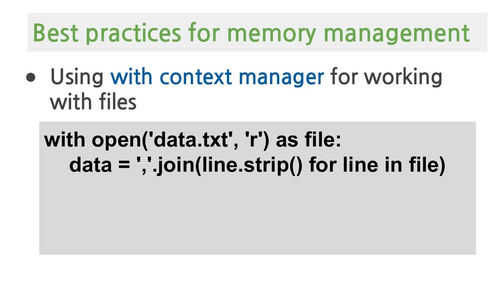 ● Using with context manager for working with f...
