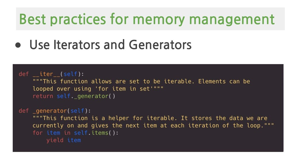 ● Use Iterators and Generators Best practices f...