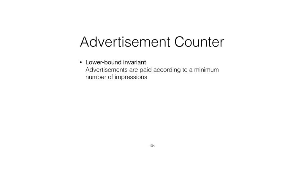 Advertisement Counter • Lower-bound invariant ...