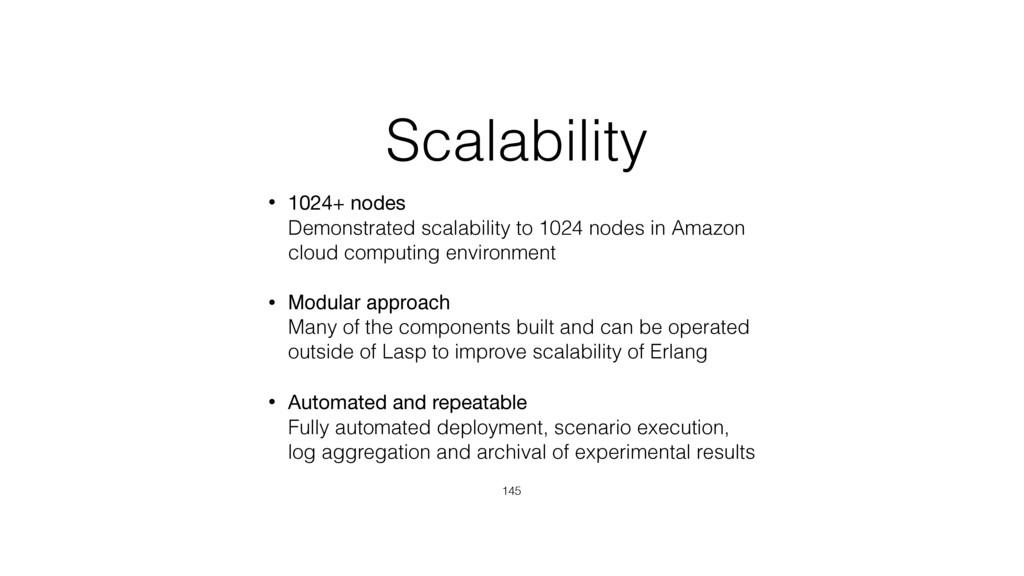 Scalability • 1024+ nodes Demonstrated scalabi...