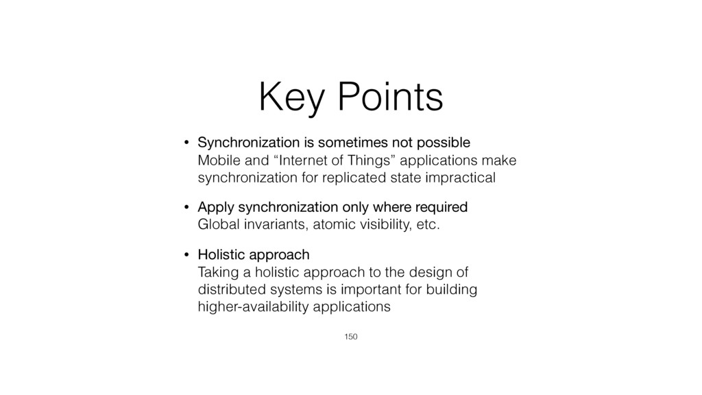 Key Points • Synchronization is sometimes not p...