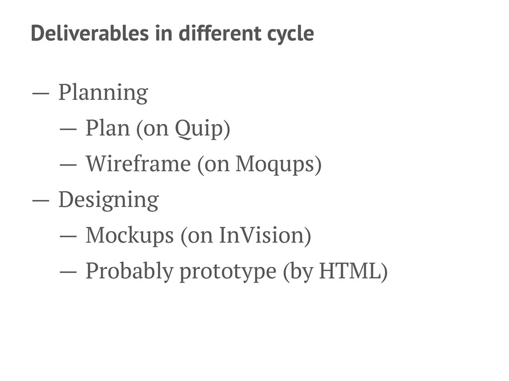 Deliverables in different cycle — Planning — Pl...