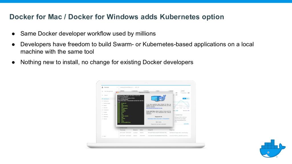 Docker for Mac / Docker for Windows adds Kubern...