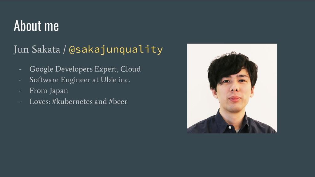 About me Jun Sakata / @sakajunquality - Google ...