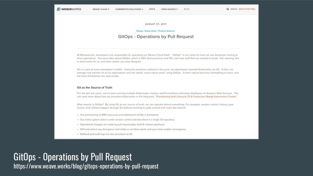 GitOps - Operations by Pull Request https://www...