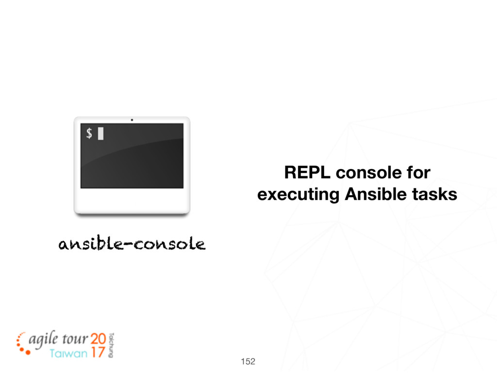 152 ansible-console REPL console for executing ...