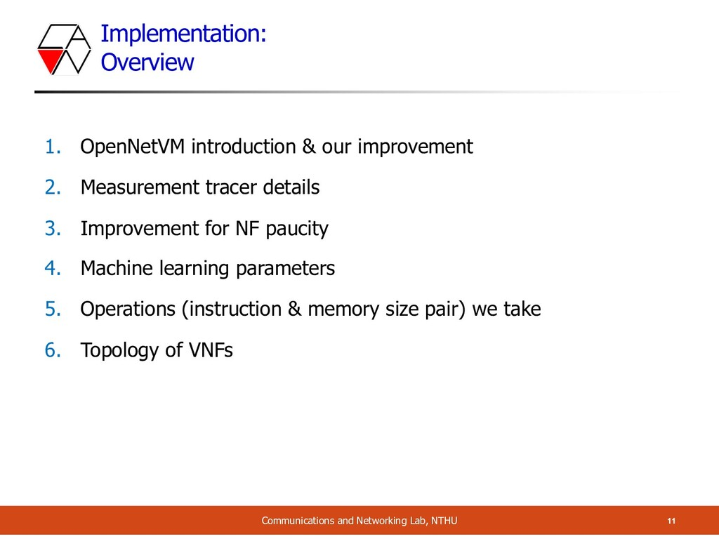Implementation: Overview 11 Communications and ...