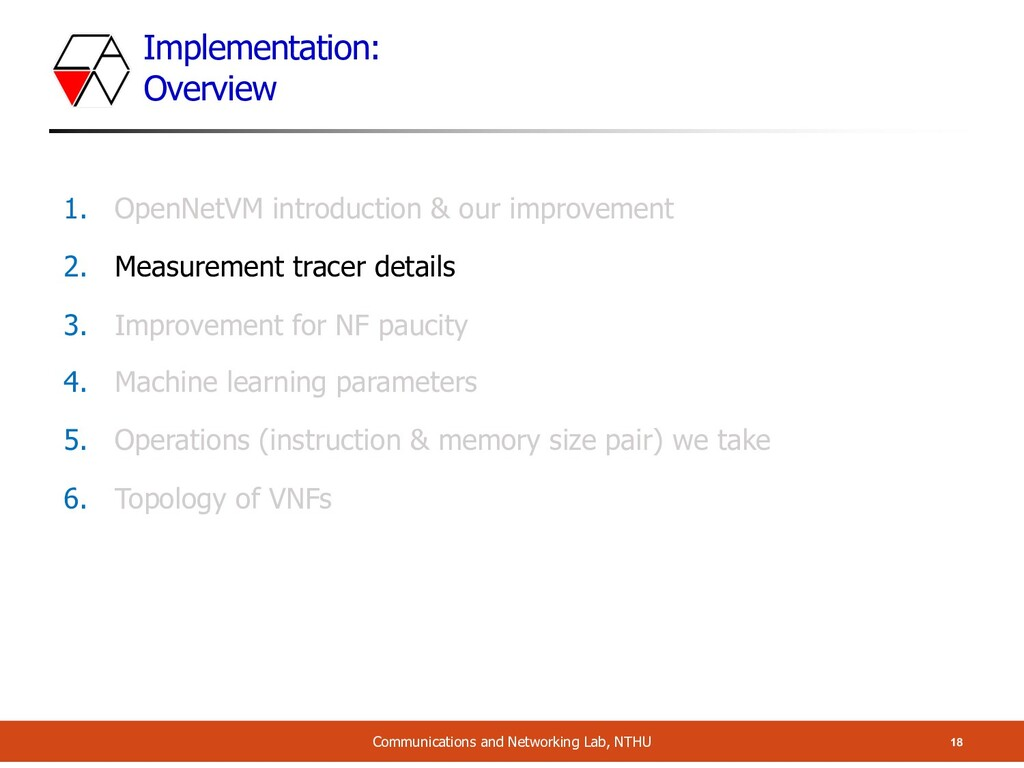 Implementation: Overview 18 Communications and ...