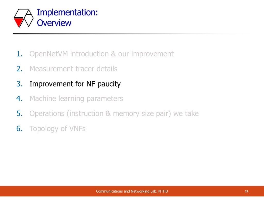 Implementation: Overview 21 Communications and ...