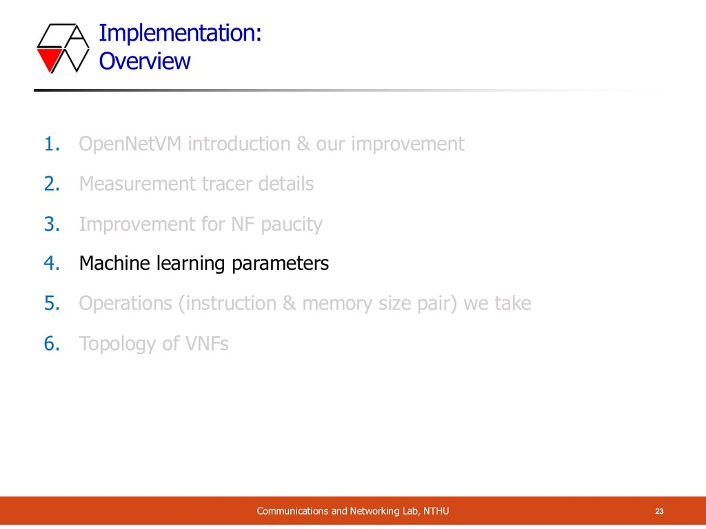 Implementation: Overview 23 Communications and ...