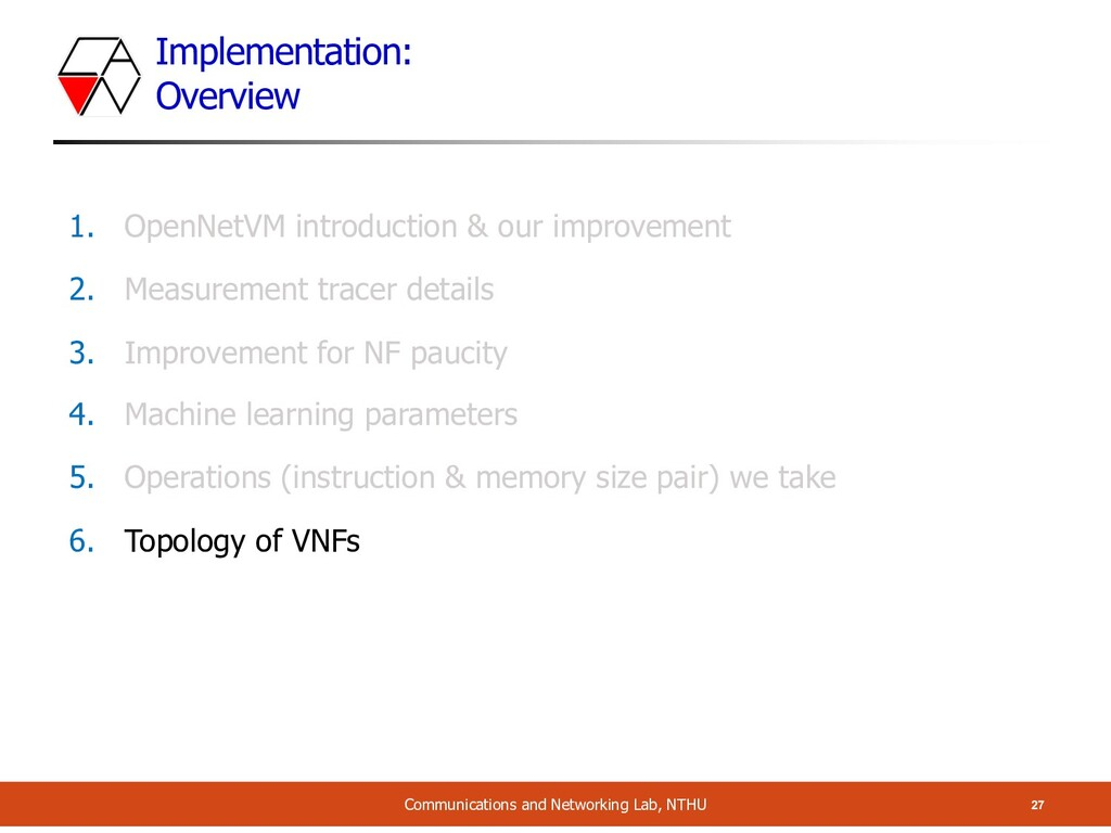 Implementation: Overview 27 Communications and ...