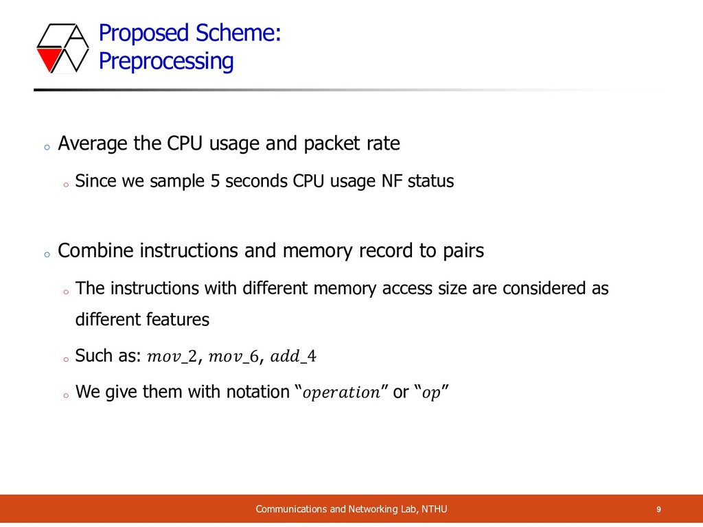 Proposed Scheme: Preprocessing 9 Communications...