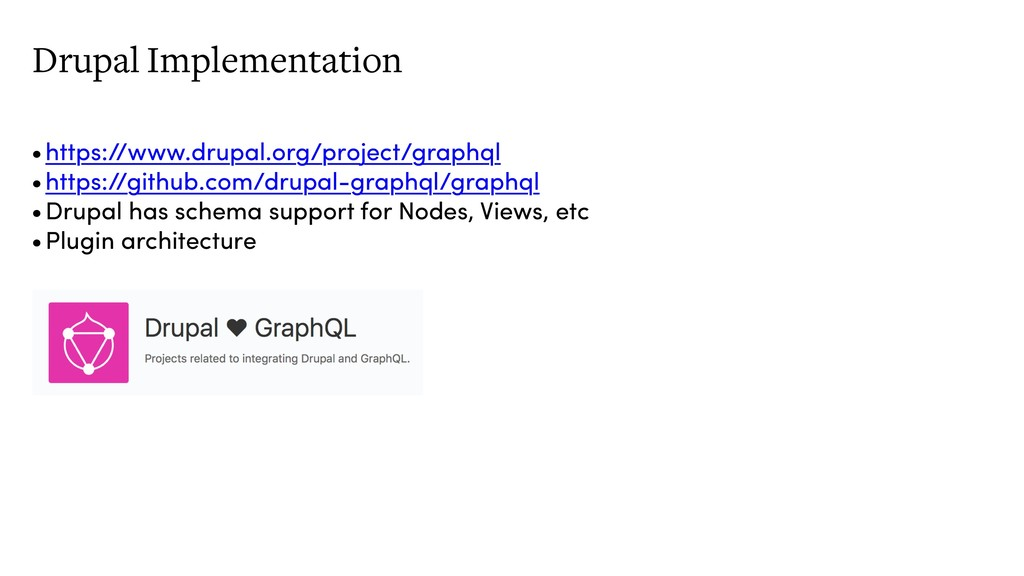 Drupal Implementation •https://www.drupal.org/p...