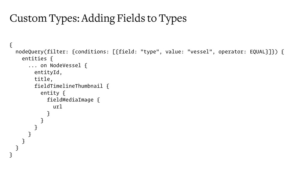 Custom Types: Adding Fields to Types { nodeQuer...