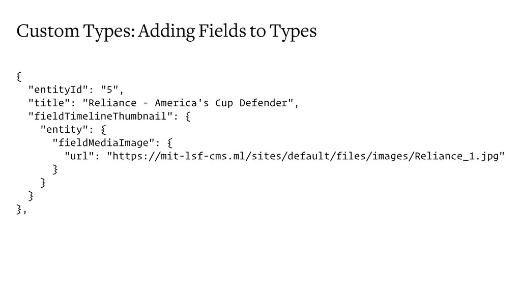 "Custom Types: Adding Fields to Types { ""entityI..."