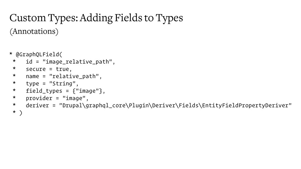 Custom Types: Adding Fields to Types (Annotatio...