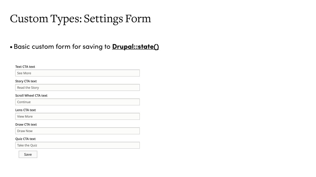 Custom Types: Settings Form •Basic custom form ...