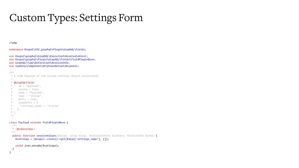 Custom Types: Settings Form <?php namespace Dru...